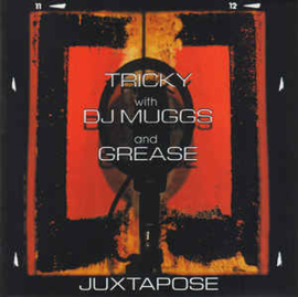 Tricky With DJ Muggs And Grease* – Juxtapose (CD)
