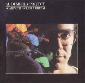 Al Di Meola Project – Soaring Through A Dream