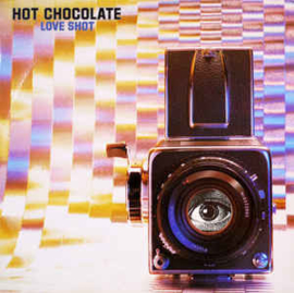 Hot Chocolate ‎– Love Shot