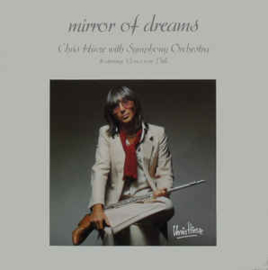 Chris Hinze with Symphonic Orchestra featuring Louis van Dijk ‎– Mirror Of Dreams