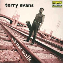 Terry Evans – Walk That Walk (CD)