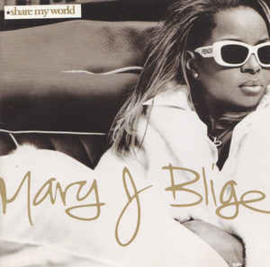 Mary J. Blige ‎– Share My World (CD)