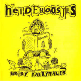 Heideroosjes ‎– Noisy Fairytales (CD)