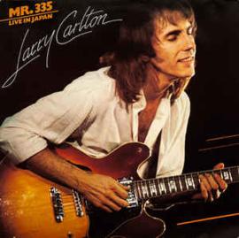Larry Carlton – Mr. 335 - Live In Japan