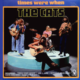 Cats ‎– Times Were When