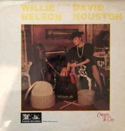 Willie Nelson, David Houston ‎– Country To City