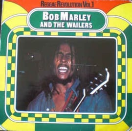 Bob Marley & The Wailers ‎– Reggae Revolution Vol. 1
