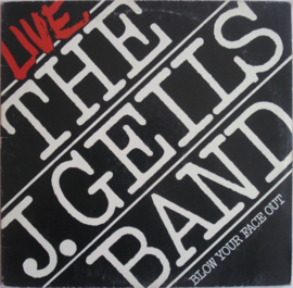 J. Geils Band – Live - Blow Your Face Out