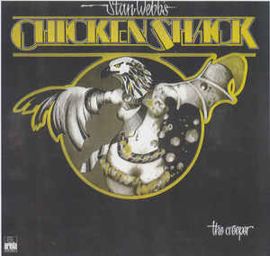 Chicken Shack (Staan Webbs's) ‎– The Creeper