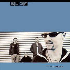 Bløf ‎– Watermakers (CD)