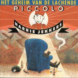 Harrie Jekkers – Het Geheim Van De Lachende Piccolo (CD)