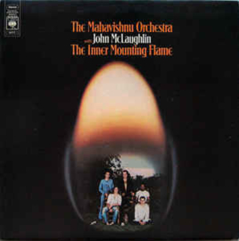 Mahavishnu Orchestra With John McLaughlin – The Inner Mounting Flame