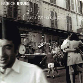 Patrick Bruel – Entre-Deux... (CD)