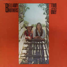Bellamy Brothers – The Two And Only