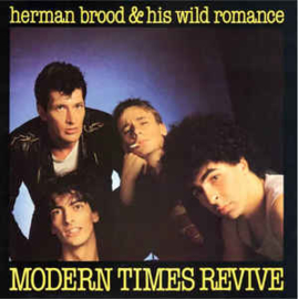 Herman Brood & His Wild Romance ‎– Modern Times Revive