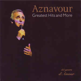 Charles Aznavour ‎– Greatest Hits And More (CD)