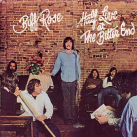 Biff Rose – Half Live At The Bitter End