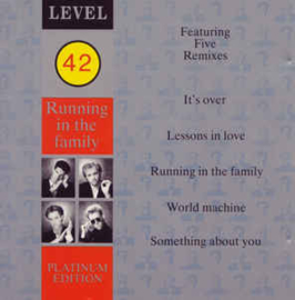 Level 42 ‎– Running In The Family (Platinum Edition) (CD)