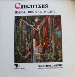 Jean-Christian Michel ‎– Crucifixus
