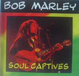 Bob Marley ‎– Soul Captives (CD)
