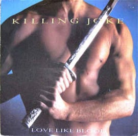 Killing Joke ‎– Love Like Blood