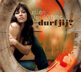 Ellen Ten Damme – Durf Jij? (CD)