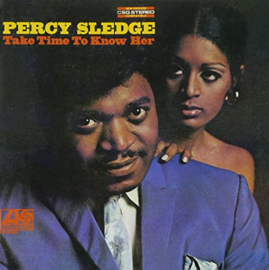 Percy Sledge – Take Time To Know Her