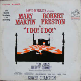 "Various - Mary Martin, Robert Preston ‎– ""I Do! I Do!"""