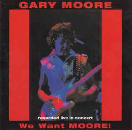 Gary Moore – We Want Moore! (CD)