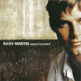 Ricky Martin – Sound Loaded (CD)