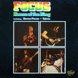 Focus ‎– House Of The King