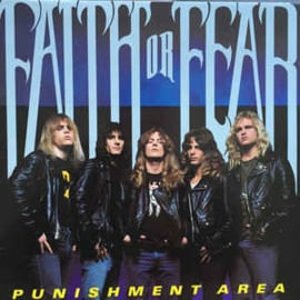 Faith Or Fear ‎– Punishment Area