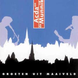 Acda en de Munnik – Groeten Uit Maaiveld (CD)
