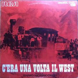 Ennio Morricone – C'Era Una Volta Il West