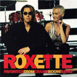 Roxette – Favorites From Crash! Boom! Bang!