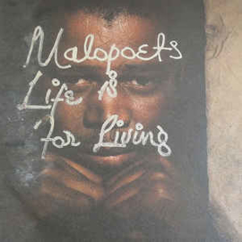 Malopoets – Life Is For Living