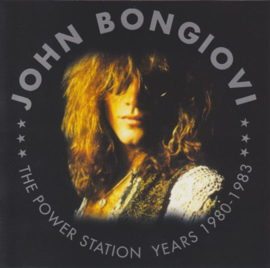 John Bongiovi ‎– The Power Station Years 1980-1983 (CD)