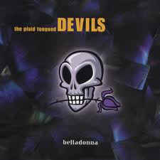 Plaid Tongued Devils ‎– Belladonna (CD)
