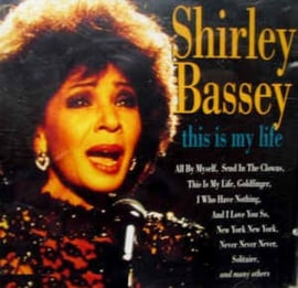 Shirley Bassey ‎– This Is My Life (CD)