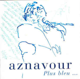 Charles Aznavour ‎– Plus Bleu ... (CD)