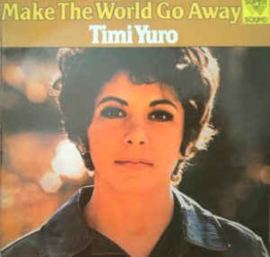 Timi Yuro ‎– Make The World Go Away
