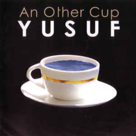 Yusuf  ‎– An Other Cup (CD)