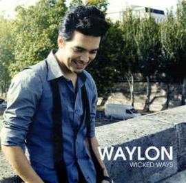 Waylon – Wicked Ways (CD)