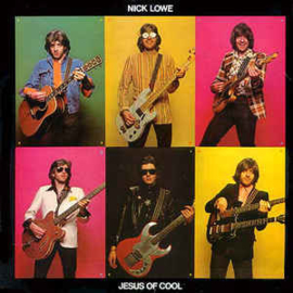 Nick Lowe ‎– Jesus Of Cool
