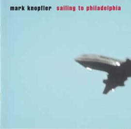 Mark Knopfler – Sailing To Philadelphia (CD)