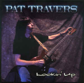 Pat Travers ‎– Lookin' Up (CD)