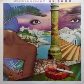 Weather Report – Mr. Gone