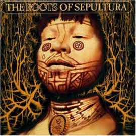 Sepultura ‎– The Roots Of Sepultura (CD)