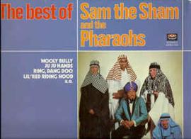 Sam The Sham & The Pharaohs – The Best Of Sam The Sham & The Pharaohs