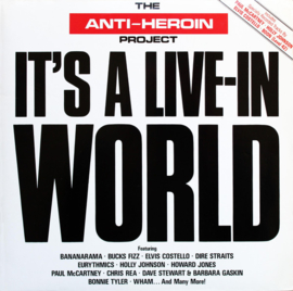 Various – The Anti-Heroin Project - It's A Live-In World